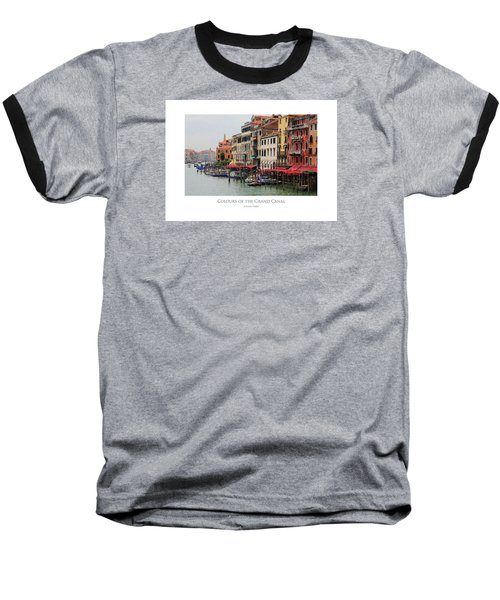 Colours Of The Grand Canal Baseball T-Shirt