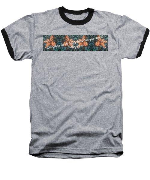 Confucius Beauty  Baseball T-Shirt