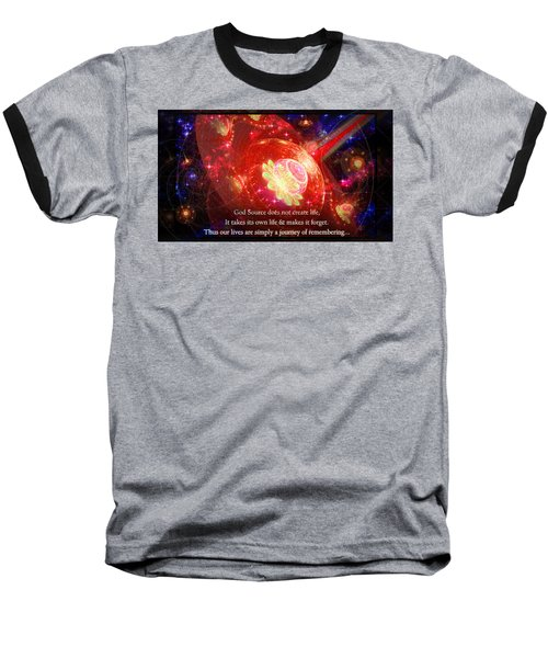 Cosmic Inspiration God Source 2 Baseball T-Shirt