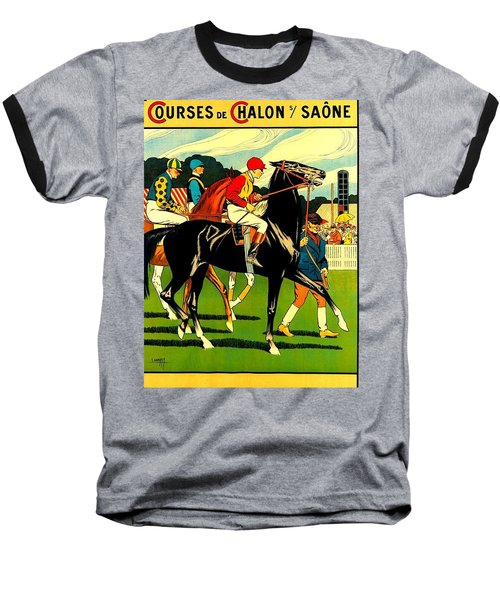 Courses De Chalon French Horse Racing 1911 II Baseball T-Shirt
