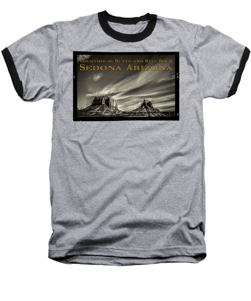 Courthouse Butte And Bell Rock Sedona Arizona Baseball T-Shirt