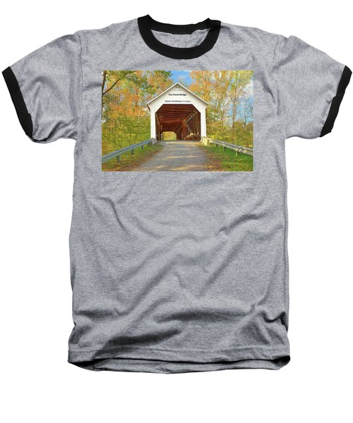 Cox Ford Covered Bridge Baseball T-Shirt by Harold Rau