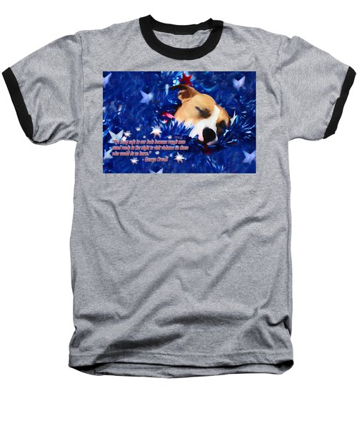 Baseball T-Shirt featuring the photograph Cradled By A Blanket Of Stars And Stripes - Quote by Shelley Neff