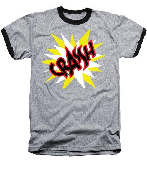Crash T-shirt And Print By Kaye Menner Baseball T-Shirt