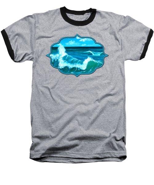 Baseball T-Shirt featuring the painting Crashing Wave by Anastasiya Malakhova