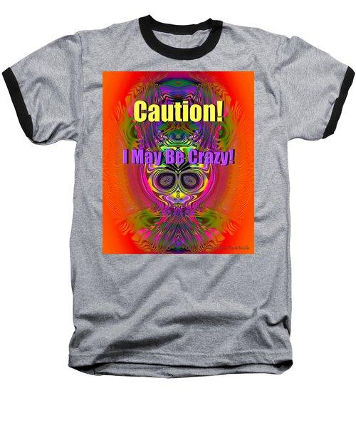 Crazy Baseball T-Shirt