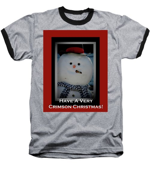Crimson Christmas Snowman Baseball T-Shirt