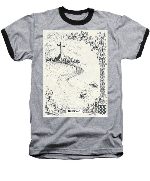 Baseball T-Shirt featuring the drawing Cross Mt, Medjugorje  by Christina Verdgeline