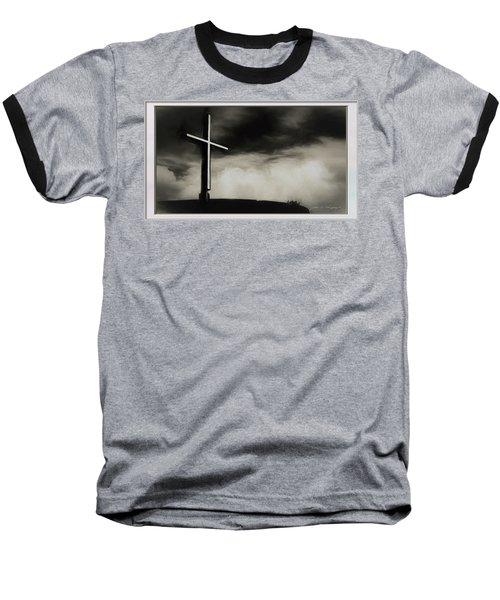 Cross On A Hill Baseball T-Shirt