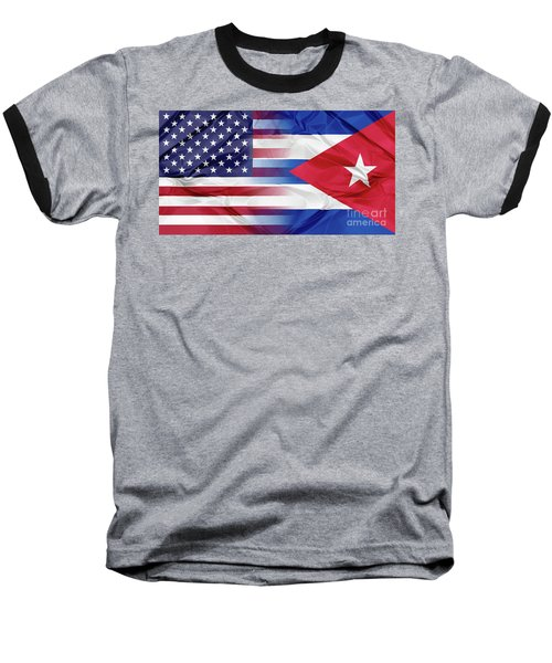 Cuba And Usa Flags Baseball T-Shirt