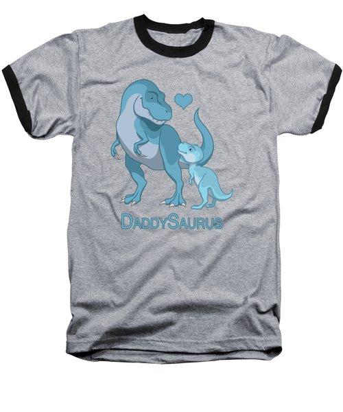 Daddy Tyrannosaurus Rex Baby Boy Baseball T-Shirt