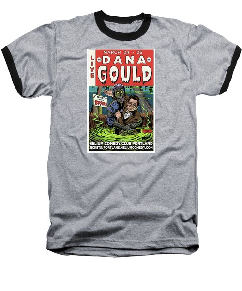 Dana Gould At The Helium Comedy Club Baseball T-Shirt by Mark Tavares