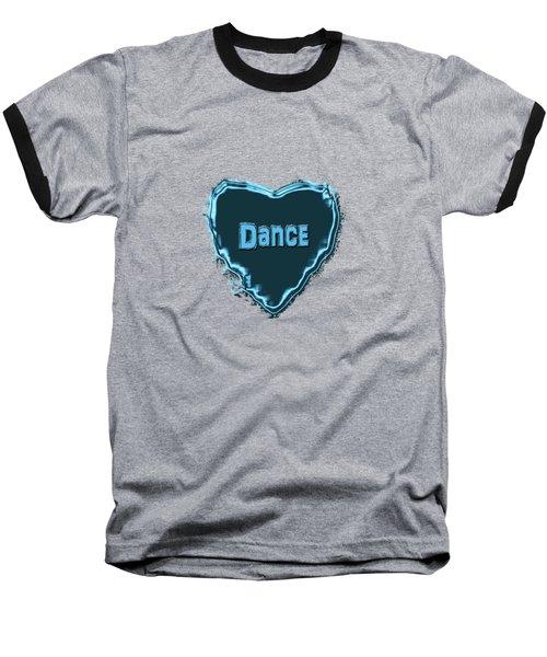Dance Baseball T-Shirt by Linda Prewer