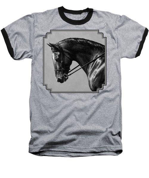 Dark Brown Dressage Horse Black And White Baseball T-Shirt