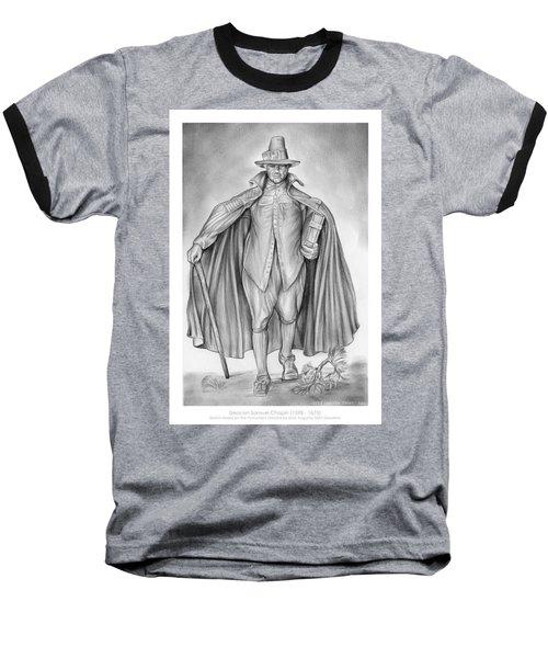 Deacon Samuel Chapin Baseball T-Shirt