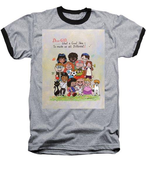 Dear God, What A Great Idea Baseball T-Shirt