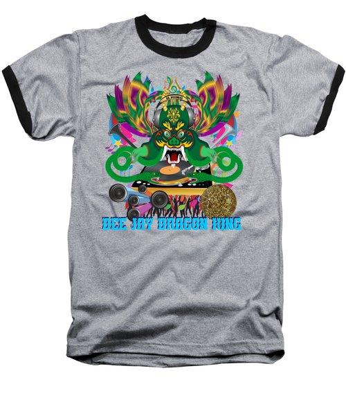 Dee Jay  Dragon 7  King All Products Baseball T-Shirt