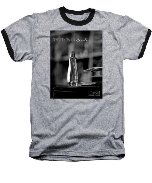 Definition Of Beauty Baseball T-Shirt