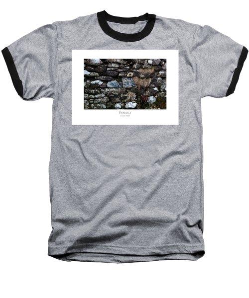 Derelict Baseball T-Shirt