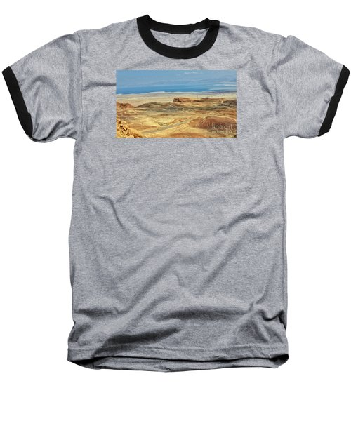 Desert And Dead Sea Baseball T-Shirt