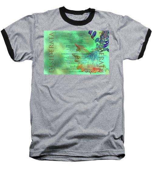 Desiderata #2 Baseball T-Shirt