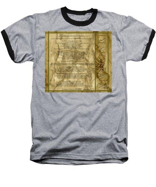 Desiderata #8 Baseball T-Shirt by Claudia Ellis