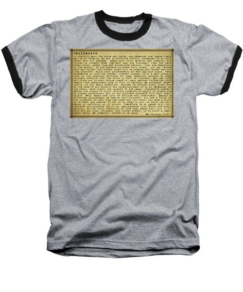 Desiderata By Max Ehrmann Baseball T-Shirt by Olga Hamilton