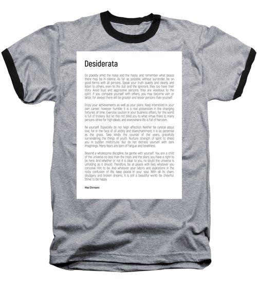 Desiderata #minimalism Baseball T-Shirt