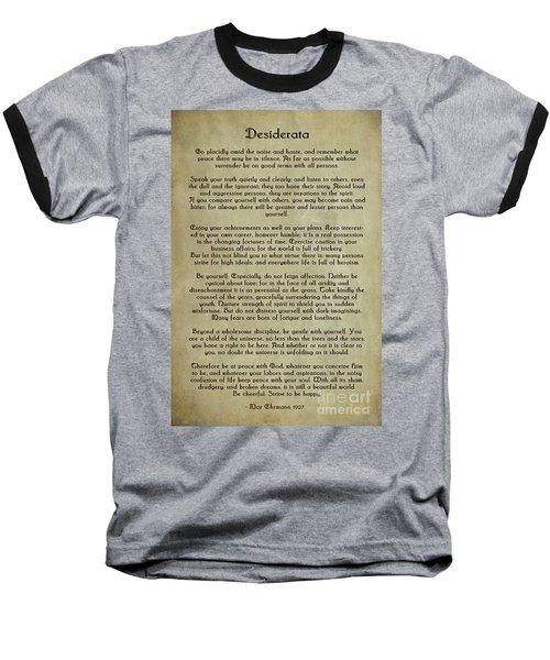 Desiderata Baseball T-Shirt by Olga Hamilton