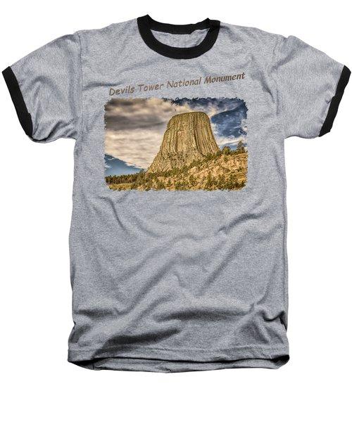 Devils Tower Inspiration 2 Baseball T-Shirt by John M Bailey