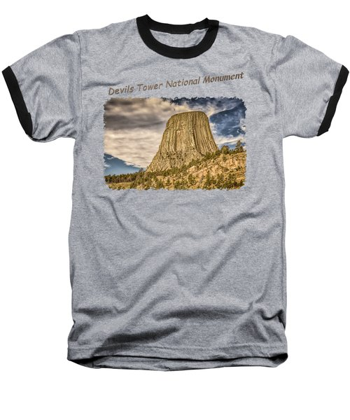 Devils Tower Inspiration 2 Baseball T-Shirt