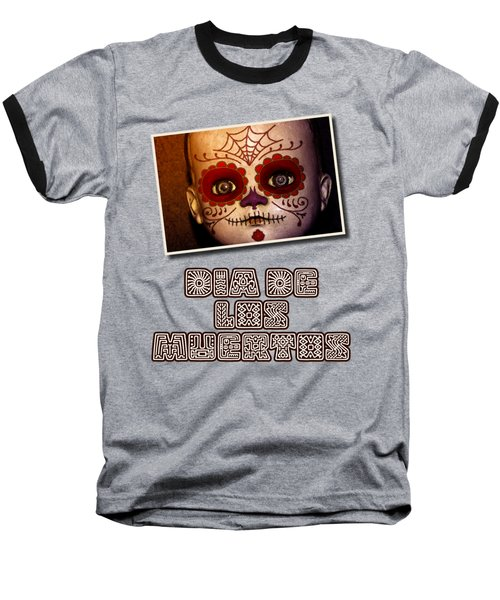 Dia De Los Meurtos Shirt Baseball T-Shirt by WB Johnston