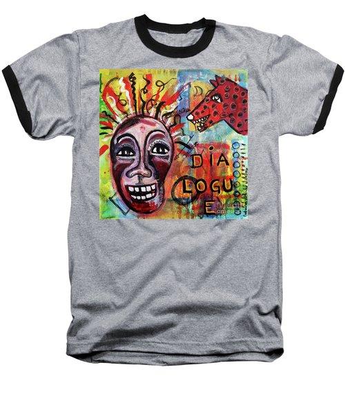 Dialogue Between Red Dawg And Wildwoman-self Baseball T-Shirt
