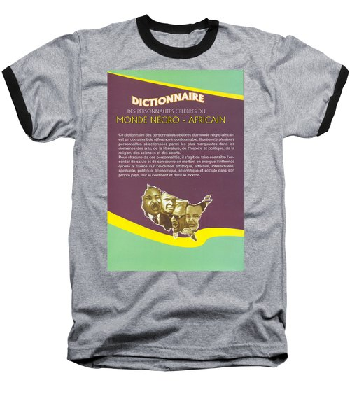 Dictionary Of Negroafrican Celebrities 2 Baseball T-Shirt by Emmanuel Baliyanga