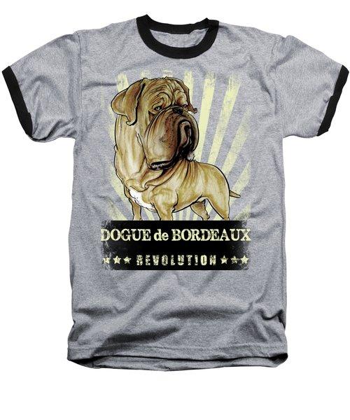 Dogue De Bordeaux Revolution Baseball T-Shirt