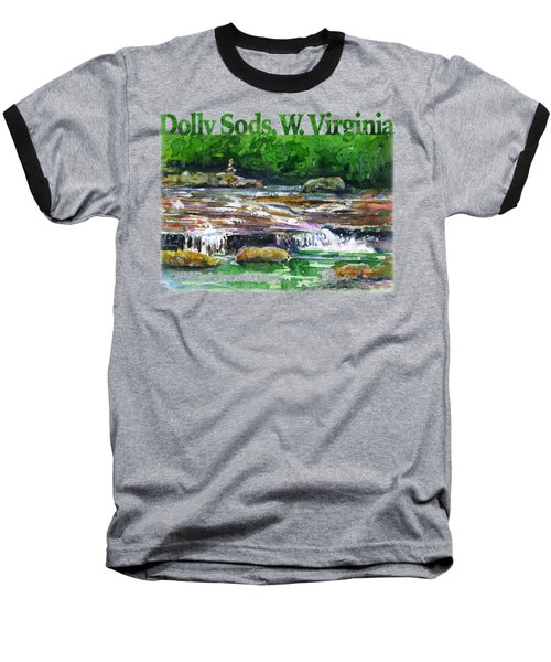 Dolly Sods Waterfalls Wv Shirt Baseball T-Shirt
