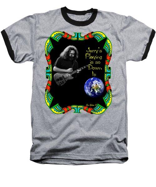 Down To Earth #1 Baseball T-Shirt