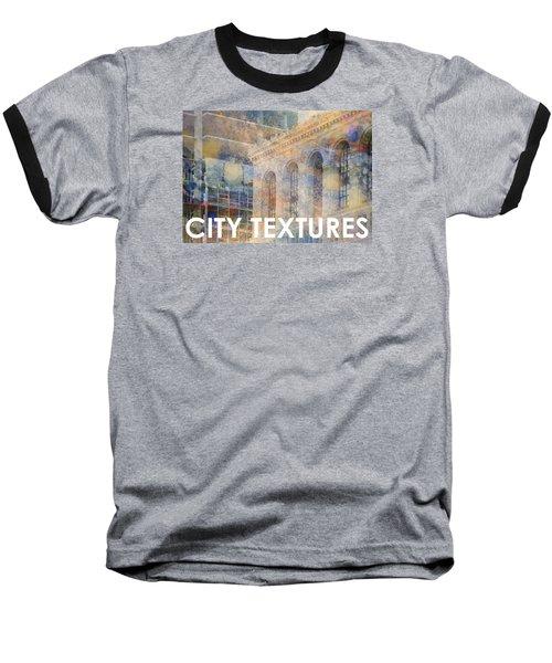 Downtown City Textures Baseball T-Shirt