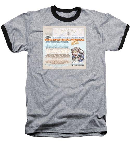 Real Fake News Antarctic Correspondent 1 Baseball T-Shirt