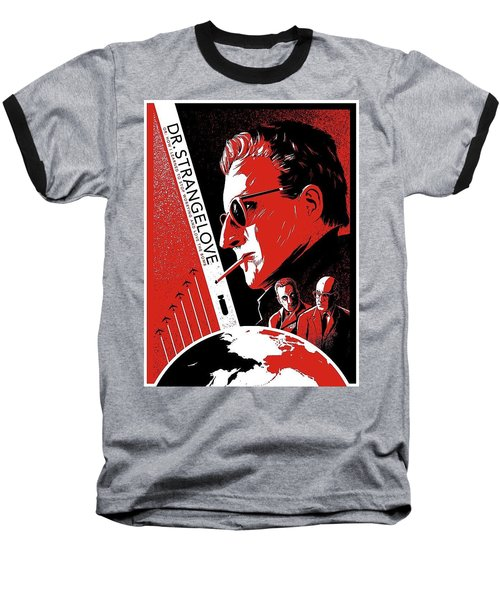 Dr. Strangelove Theatrical Poster Number Three 1964 Baseball T-Shirt