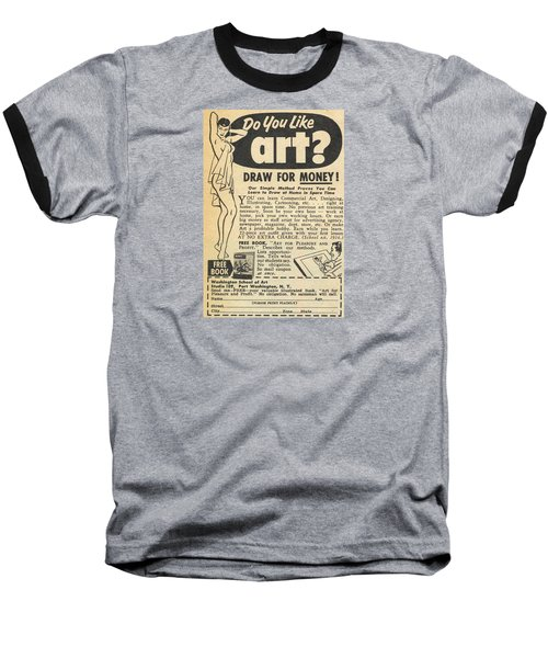 Baseball T-Shirt featuring the digital art Draw For Money by Reinvintaged