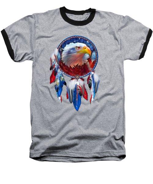 Dream Catcher - Eagle Red White Blue Baseball T-Shirt