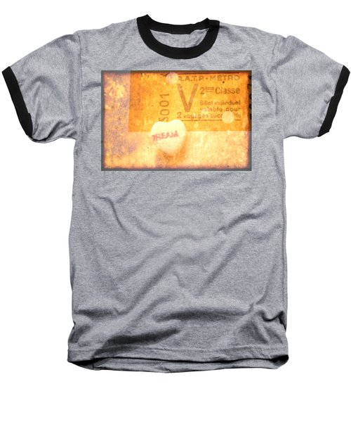 Baseball T-Shirt featuring the photograph Dream Ticket by Toni Hopper