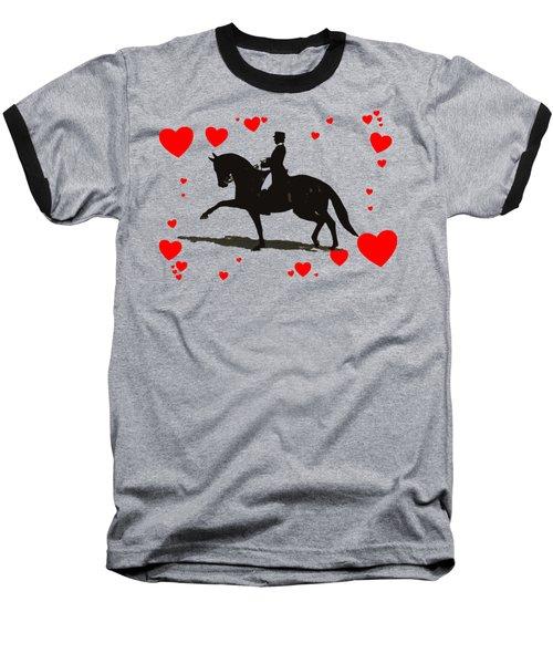 Dressage With Hearts Baseball T-Shirt by Patricia Barmatz