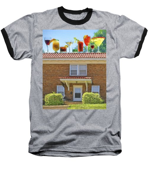 Drinks On The House Baseball T-Shirt by Nikolyn McDonald