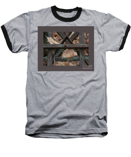 Baseball T-Shirt featuring the photograph Dry Leaves And Old Steel-iii by Patricia Overmoyer