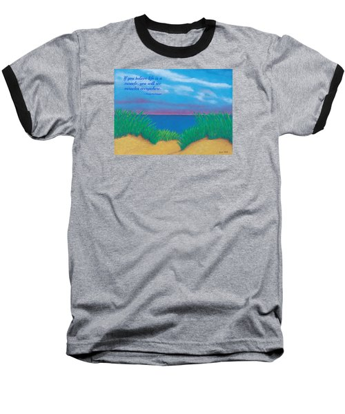 Dunes At Dawn - With Quote Baseball T-Shirt