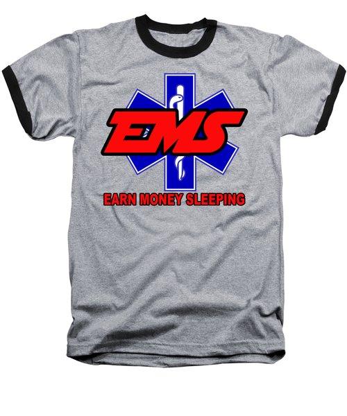 Earn Money Sleeping Baseball T-Shirt