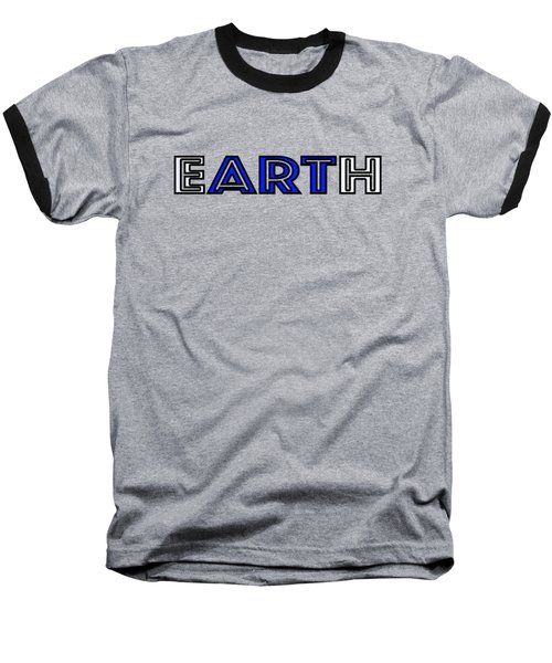 Earth Art Baseball T-Shirt