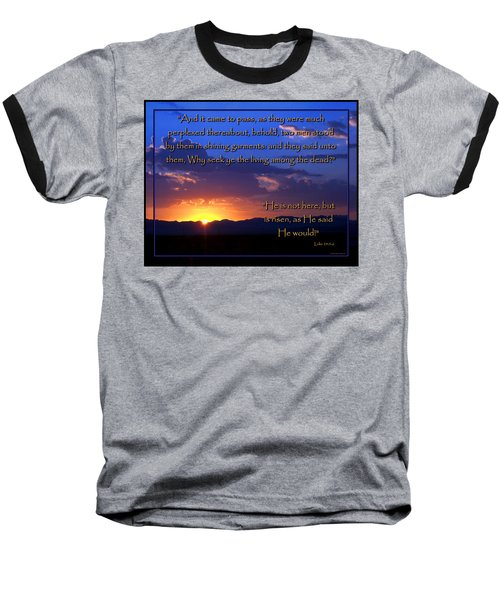 Baseball T-Shirt featuring the photograph Easter Sunrise - He Is Risen by Glenn McCarthy Art and Photography